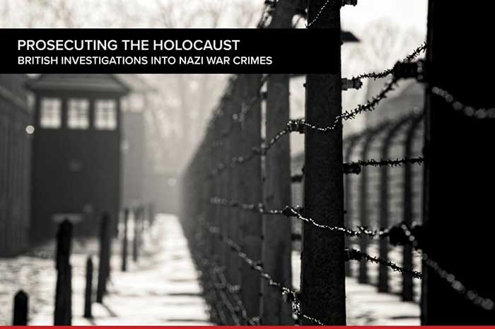 Prosecuting the Holocaust: British investigations into Nazi war crimes